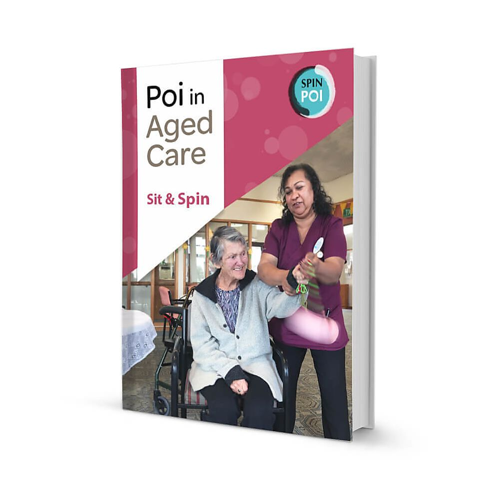 Poi in Aged Care: Sit and Spin