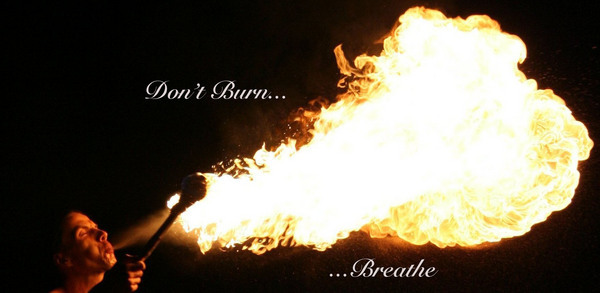 Don't Burn, Breathe