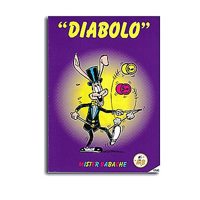 Diabolo, The Beginners Diabolo Book by Mr Babache
